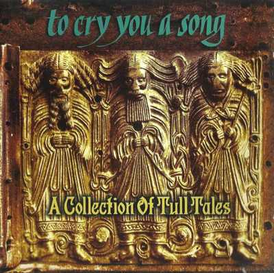 To Cry You A Song A Collection Of Tull Tales